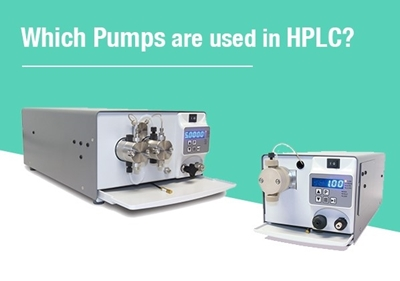 Which Pumps Are Used in HPLC?