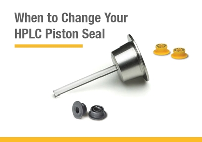When to Change your HPLC Piston Seal